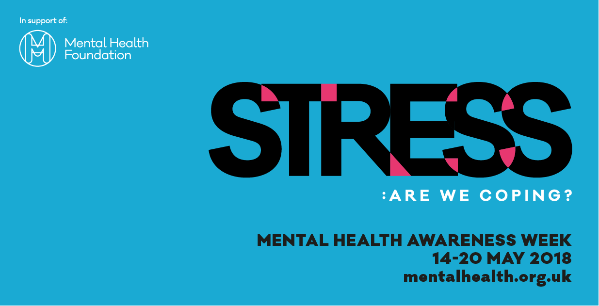 Mental Health Awareness Week 2018